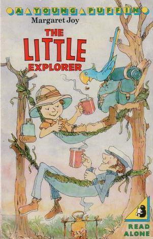 The Little Explorer Margaret Joy