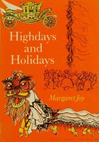 Highdays and Holidays  by  Margaret Joy