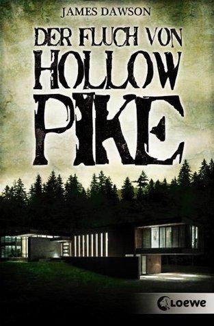 Der Fluch von Hollow Pike  by  James Dawson