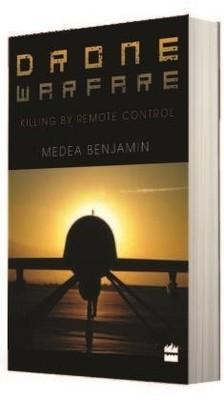 Drone Warfare: Killing By Remote Control Medea Benjamin