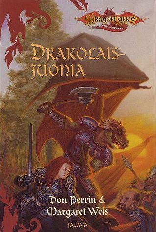 Drakolaisjuonia (Dragonlance: Kangin rykmentti, #2) Don Perrin