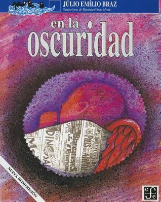 En la Oscuridad  by  Júlio Emílio Braz
