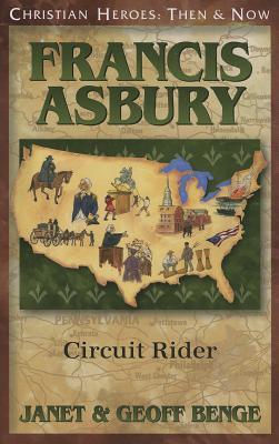 Francis Asbury: Circuit Rider Janet Benge