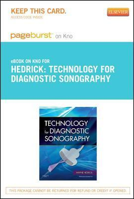 Technology for Diagnostic Sonography - Elsevier E-Book on Intel Education Study  by  Wayne R. Hedrick