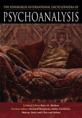 The Edinburgh International Encyclopaedia of Psychoanalysis  by  Ross M. Skelton