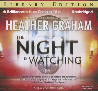 Night Is Watching, The Heather Graham