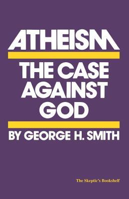 Happiness in a Godless World George H. Smith