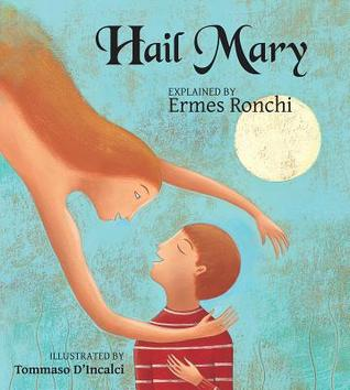 Hail Mary  by  Ermes Ronchi