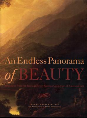 An Endless Panorama of Beauty: Selections from the Jean and Alvin Snowiss Collection of American Art Joyce Henri Robinson