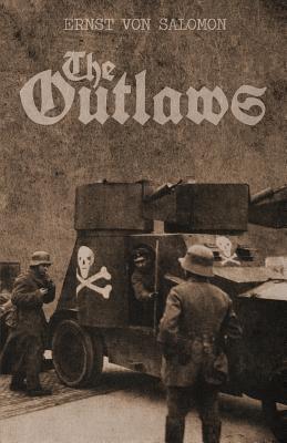 The Outlaws  by  Ernst von Salomon