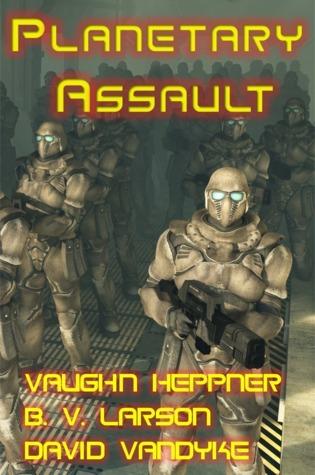 Planetary Assault  by  B.V. Larson