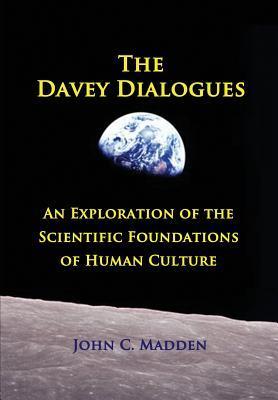 The Davey Dialogues John C. Madden