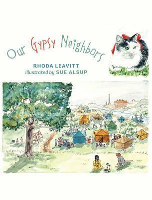 Our Gypsy Neighbors  by  Rhoda Leavitt