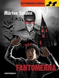Fantomerna (Petrinideckarna, #14)  by  Mårten Sandén