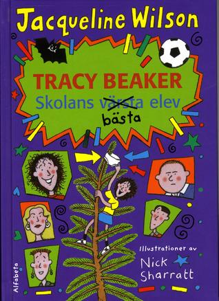 Tracy Beaker - Skolans bästa elev Jacqueline Wilson