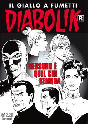 Diabolik R n. 625: Nessuno è quel che sembra  by  Luciana Giussani