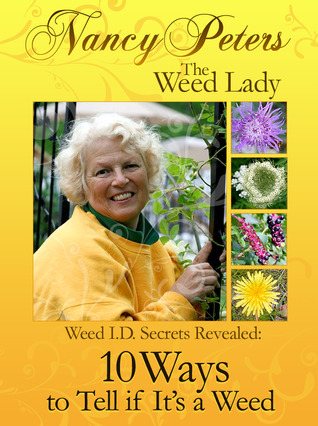 Weed I.D. Secrets Revealed 10 Ways to Tell if Its a Weed Nancy  Peters