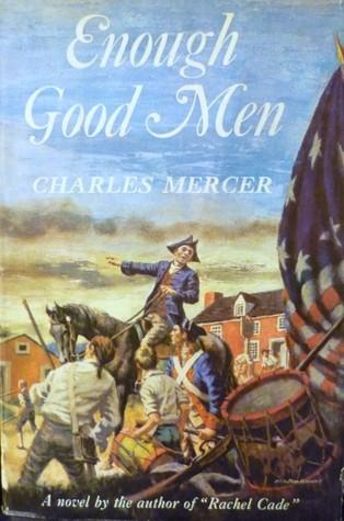 Enough Good Men  by  Charles E. Mercer