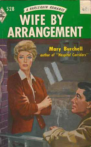 Wife  by  Arrangment by Mary Burchell