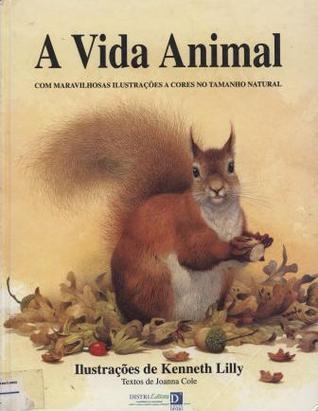 A Vida Animal  by  Joanna Cole
