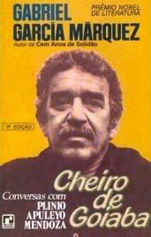 Cheiro de Goiaba  by  Gabriel García Márquez