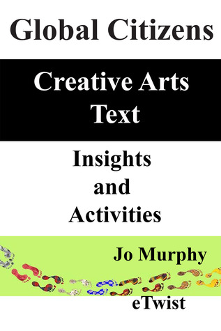 Global Citizens Creative Arts Text  by  Jo   Murphy