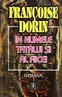 In numele tatalui si al fiicei Françoise Dorin