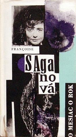 O mesiac o rok  by  Françoise Sagan