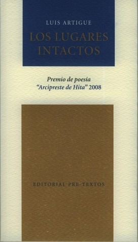 Los lugares intactos  by  Luis Artigue