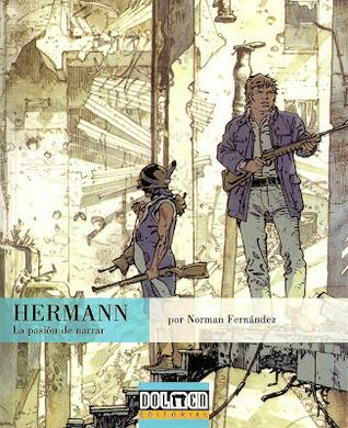 Hermann: la pasión de narrar  by  Norman Fernández
