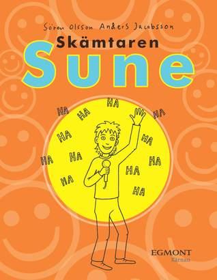 Skämtaren Sune  by  Sören Olsson