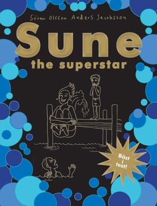 Sune - the superstar Sören Olsson
