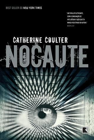 Nocaute (FBI Thriller, #13) Catherine Coulter