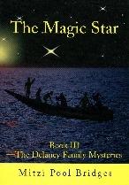 The Magic Star (Delaney Family Mystery, #3)  by  Mitzi Pool Bridges