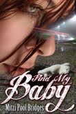 Find My Baby  by  Mitzi Pool Bridges