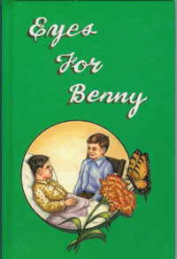 Eyes for Benny  by  Anna E. Weaver