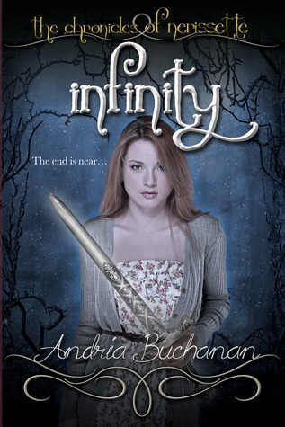 Infinity (The Chronicles of Nerissette, #3)  by  Andria Buchanan