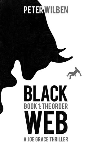 Black Web - Book 1: The Order  by  Peter Wilben