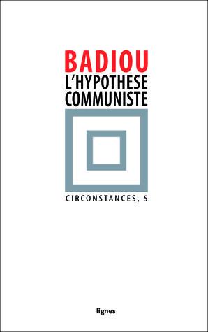 Lhypothèse communiste (Circonstances. 5)  by  Alain Badiou