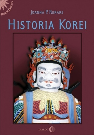 Historia Korei  by  Joanna P. Rurarz