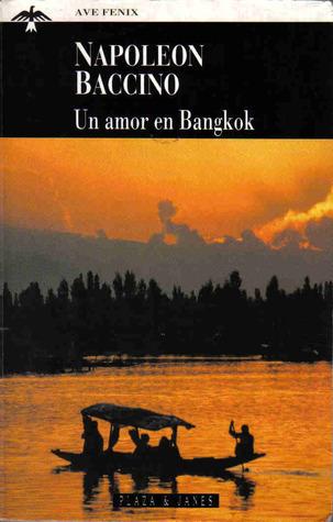 Un amor en Bangkok Napoleón Baccino Ponce de León