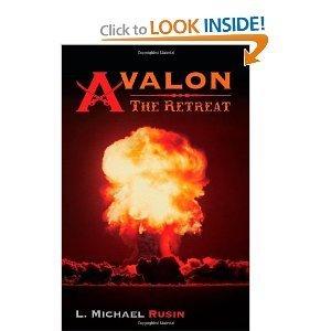 The Retreat (Avalon #1) L. Michael Rusin
