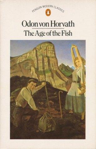The Age of the Fish Ödön von Horváth