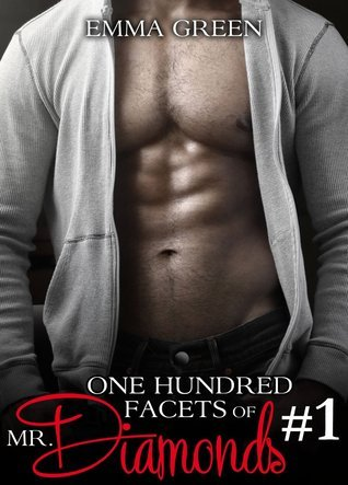 Aglow (One Hundred Facets of Mr. Diamonds, #1)  by  Emma Green