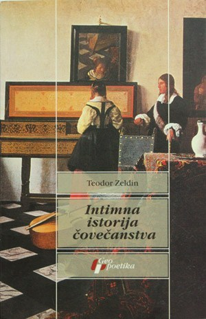 Intimna istorija čovečanstva  by  Theodore Zeldin