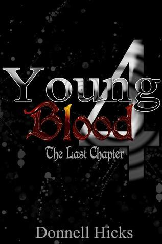 Youngblood 4: The Last Chapter Donnell Hicks