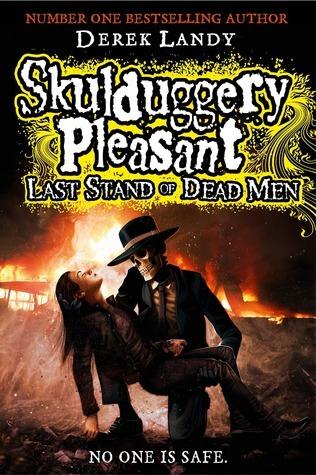 Last Stand of Dead Men (Skulduggery Pleasant, #8) Derek Landy
