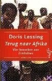 Terug naar Afrika: vier bezoeken aan Zimbabwe  by  Doris Lessing