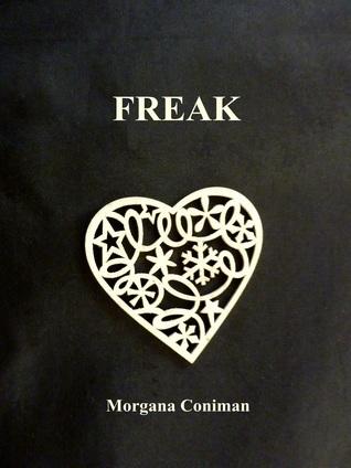 FREAK Morgana Coniman