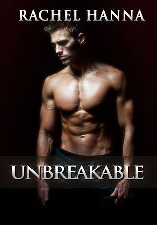 Unbreakable Rachel Hanna